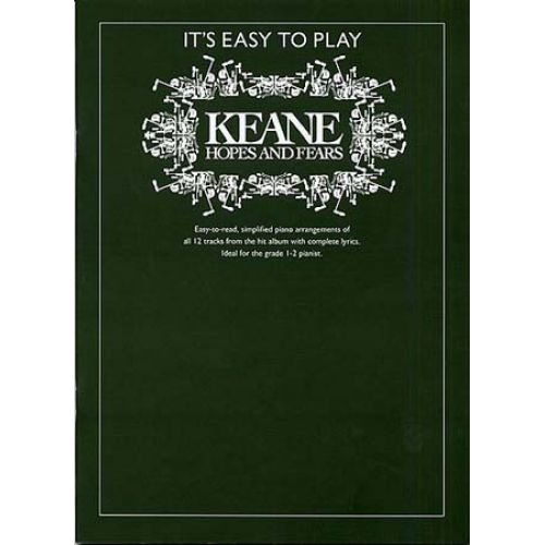 WISE PUBLICATIONS KEANE - IT'S EASY TO PLAY HOPES AND FEARS - PIANO