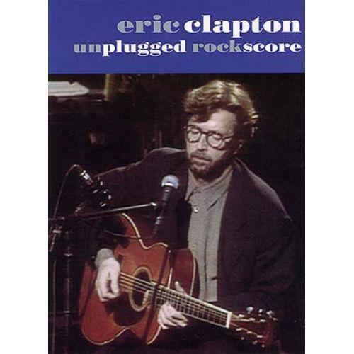 MUSIC SALES CLAPTON ERIC - UNPLUGGED - SCORE