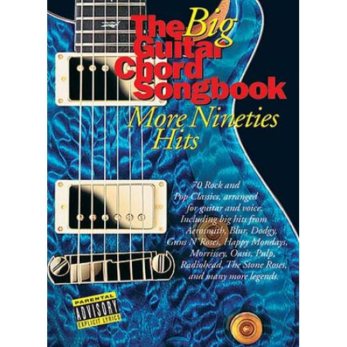 WISE PUBLICATIONS THE BIG GUITAR CHORD SONGBOOK - MORE NINETIES HITS - LYRICS AND CHORDS