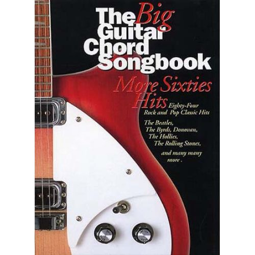 WISE PUBLICATIONS THE BIG GUITAR CHORD SONGBOOK - MORE SIXTIES HITS - LYRICS AND CHORDS