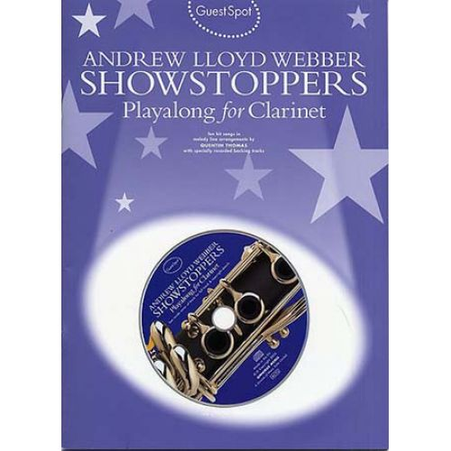 MUSIC SALES WEBBER A.L. - GUEST SPOT - SHOWSTOPPERS - CLARINET