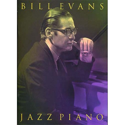 WISE PUBLICATIONS EVANS BILL - JAZZ PIANO