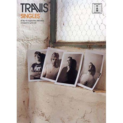 MUSIC SALES TRAVIS - THE SINGLES - GUITAR TAB