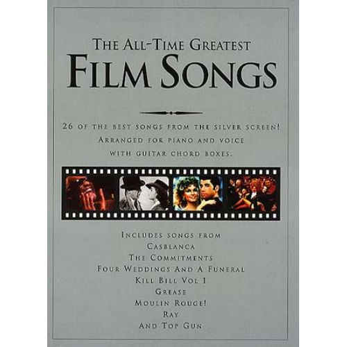 WISE PUBLICATIONS ANTHOLOGIE : ALL TIME GREATEST FILM SONGS