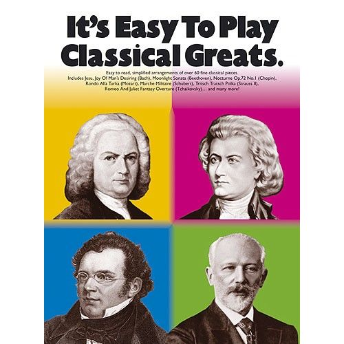 WISE PUBLICATIONS IT'S EASY TO PLAY - CLASSICAL GREATS - PIANO SOLO
