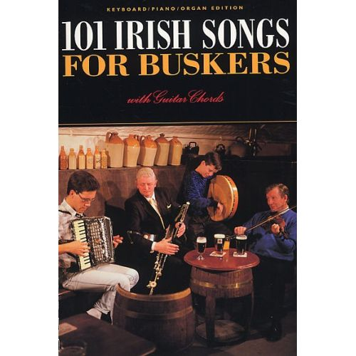 Music Sales 101 Irish Songs For Buskers Melody Line Lyrics And