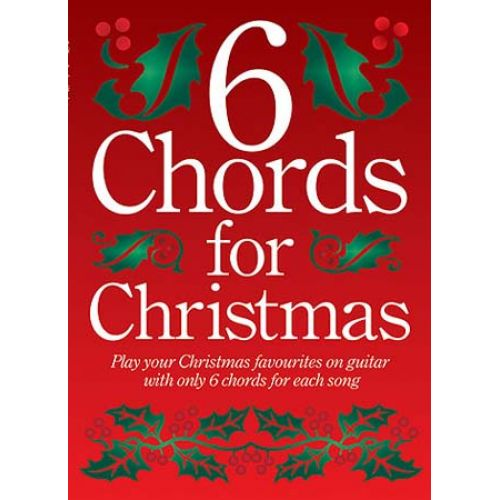 WISE PUBLICATIONS 6 CHORDS FOR CHRISTMAS - LYRICS AND CHORDS