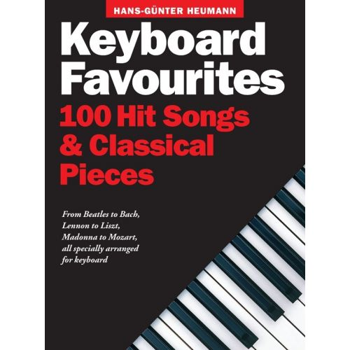 MUSIC SALES HEUMANN HANS-GUNTER - KEYBOARD FAVOURITES - 100 HIT SONGS AND CLASSICAL PIECES - KEYBOARD