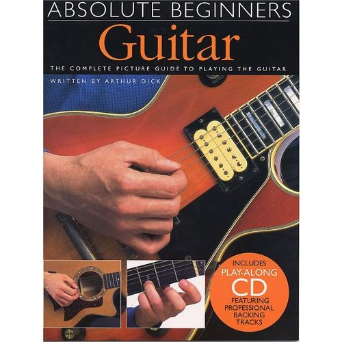WISE PUBLICATIONS DICK ARTHUR - GUITAR - THE COMPLETE PICTURE GUIDE TO PLAYING THE GUITAR WITH CD - GUITAR