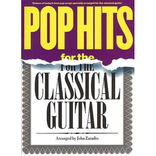 MUSIC SALES POP HITS FOR THE CLASSICAL GUITAR - GUITAR
