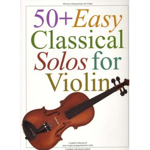 WISE PUBLICATIONS 50 EASY CLASSICAL SOLOS - VIOLIN