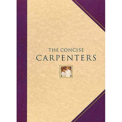 MUSIC SALES CARPENTERS THE - THE CONCISE CARPENTERS - MELODY LINE, LYRICS AND CHORDS