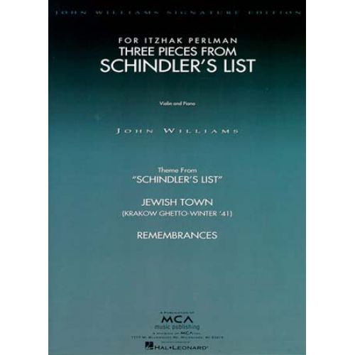 MUSIC SALES JOHN WILLIAMS THREE PIECES FROM SCHINDLER'S LIST - VIOLIN