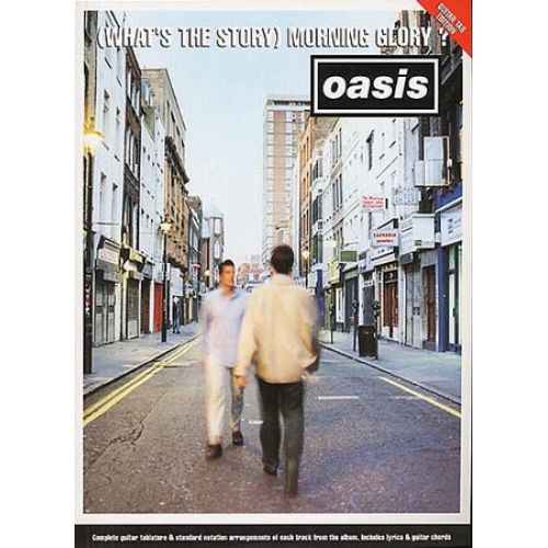 MUSIC SALES OASIS - MORNING GLORY (WHAT'S THE STORY) - GUITAR TAB