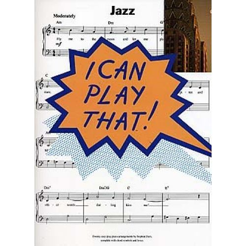 MUSIC SALES I CAN PLAY THAT! JAZZ - PIANO SOLO