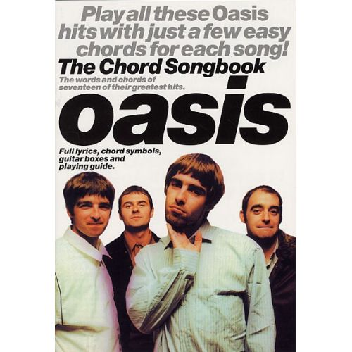 WISE PUBLICATIONS WILSON JASON - THE CHORD SONGBOOK - OASIS - LYRICS AND CHORDS