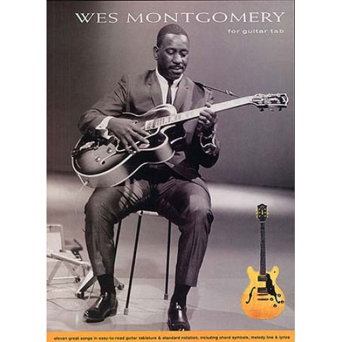 MUSIC SALES MONTGOMERY WES - GUITAR TAB