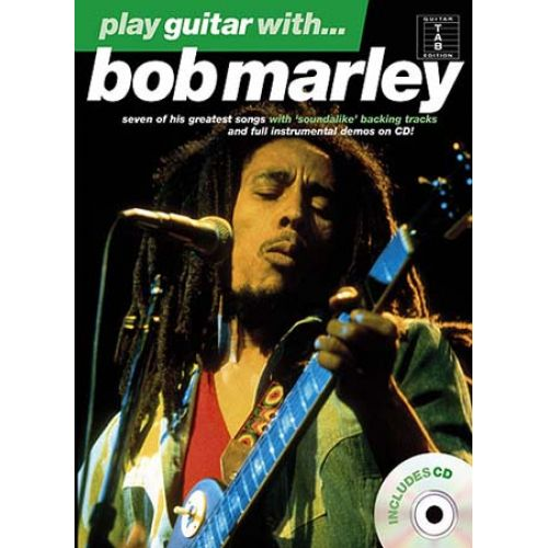 WISE PUBLICATIONS PLAY GUITAR WITH... BOB MARLEY + CD