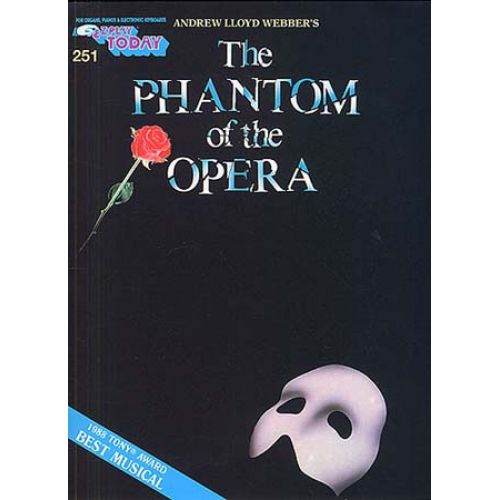 MUSIC SALES LLOYD WEBBER - EZ PLAY TODAY 251- THE PHANTOM OF THE OPERA - MELODY LINE, LYRICS AND CHORDS