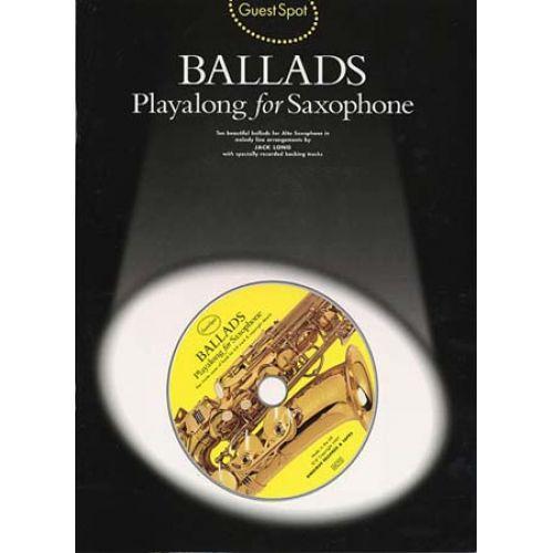 MUSIC SALES GUEST SPOT - BALLADS + CD - SAXOPHONE ALTO