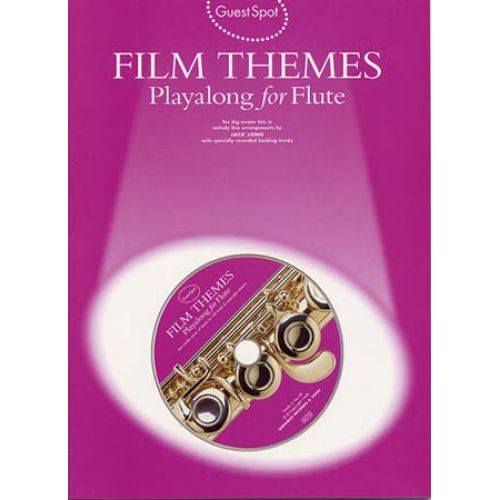 MUSIC SALES GUEST SPOT - FILM THEMES + CD - FLUTE