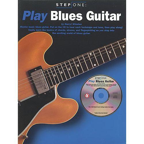 MUSIC SALES WINSTON DARRYL - STEP ONE - PLAY BLUES GUITAR - GUITAR TAB