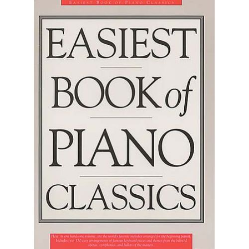MUSIC SALES EASIEST BOOK OF PIANO CLASSICS - PIANO SOLO AND GUITAR