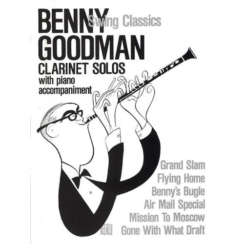 MUSIC SALES VINCENZO BELLINI - BENNY GOODMAN - SWING CLASSICS FOR CLARINET AND PIANO