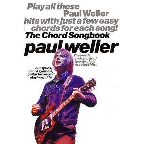 MUSIC SALES DICK ARTHUR - THE CHORD SONGBOOK - PAUL WELLER - LYRICS AND CHORDS
