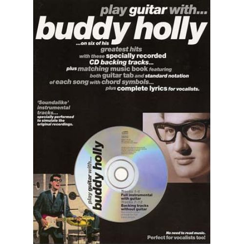 MUSIC SALES HOLLY BUDDY - PLAY GUITAR WITH + CD - GUITAR TAB