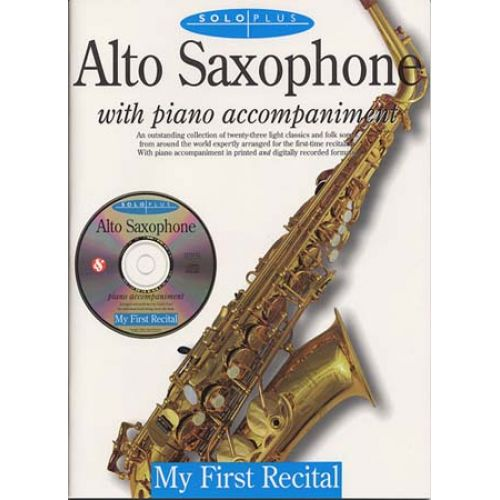 MUSIC SALES SOLO PLUS - FIRST RECITAL SAX ALTO + CD