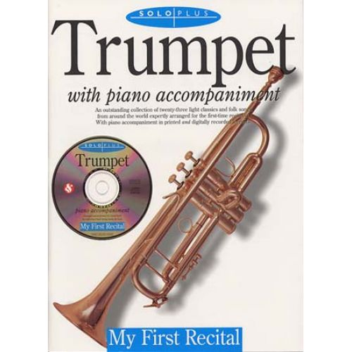 MUSIC SALES SOLO PLUS - FIRST RECITAL TRUMPET + CD