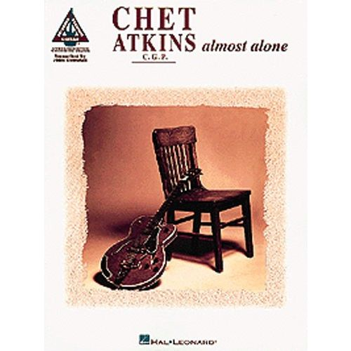 MUSIC SALES CHET ATKINS - ALMOST ALONE - GUITAR TAB