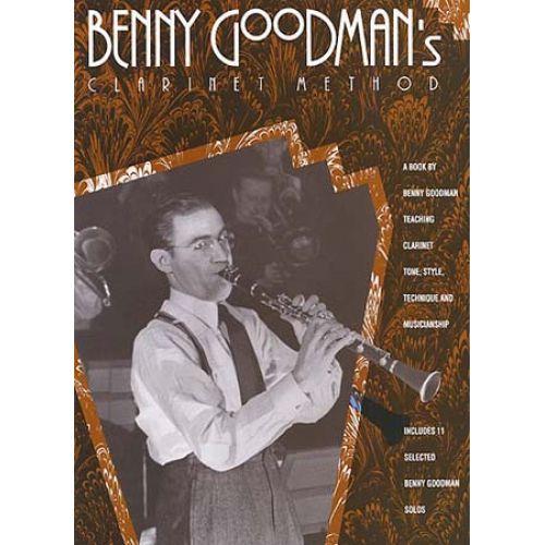 MUSIC SALES GOODMAN BENNY - BENNY GOODMAN'S CLARINET METHOD - CLARINET
