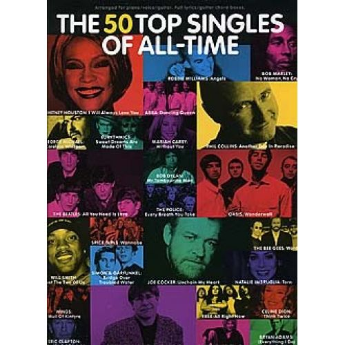 WISE PUBLICATIONS THE 50 TOP SELLING SINGLES OF ALL-TIME - PVG
