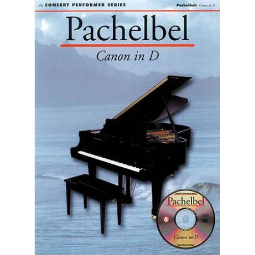 MUSIC SALES PACHELBEL CANON IN D + CD - PIANO SOLO