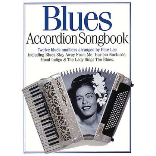 MUSIC SALES BLUES ACCORDION SONGBOOK