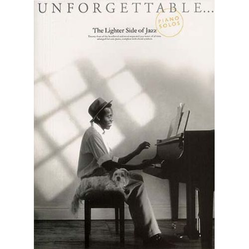 WISE PUBLICATIONS UNFORGETTABLE THE LIGHTER SIDE OF JAZZ - PIANO SOLO AND GUITAR