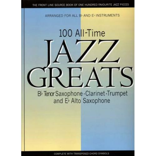 WISE PUBLICATIONS 100 ALLTIME JAZZ GREATS - Bb&Eb INSTRUMENTS
