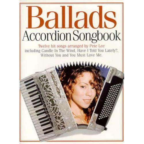 MUSIC SALES BALLADS ACCORDION SONGBOOK - ACCORDION