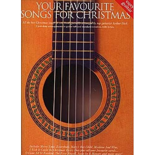 WISE PUBLICATIONS YOUR FAVOURITE SONGS FOR CHRISTMAS - ALL THE BEST CHRISTMAS SONGS IN ONE BOOK - GUITAR TAB