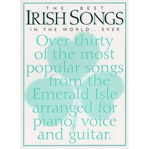 MUSIC SALES IRISH SONGS BEST IN THE WORLD... EVER - PVG