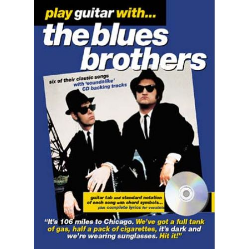 WISE PUBLICATIONS BLUES BROTHERS - PLAY GUITAR WITH + CD