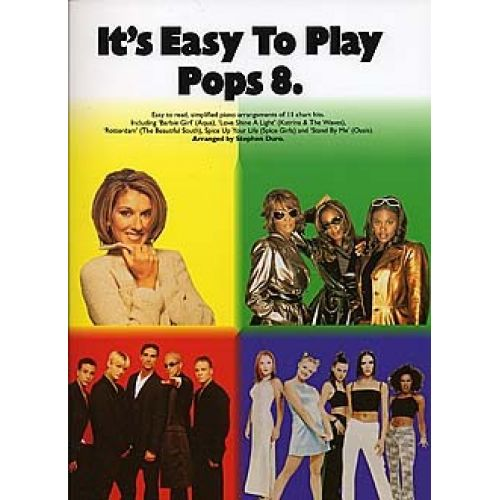 MUSIC SALES DURO STEPHEN - ITS EASY TO PLAY POPS 8 - PVG
