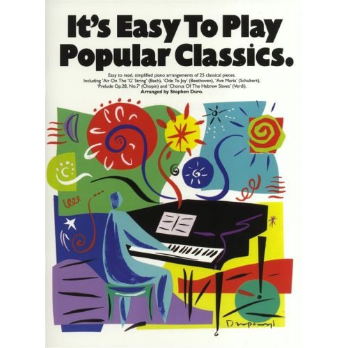 MUSIC SALES IT'S EASY TO PLAY POPULAR CLASSICS - PIANO SOLO AND GUITAR