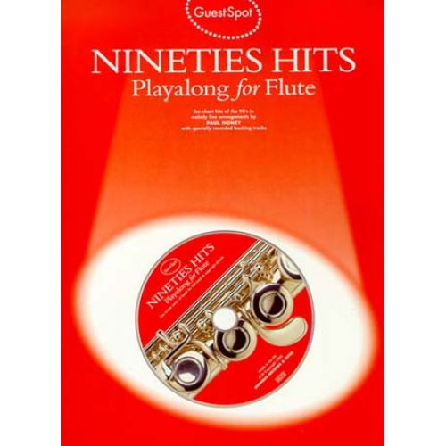 WISE PUBLICATIONS GUEST SPOT - NINETIES HITS + CD - FLUTE