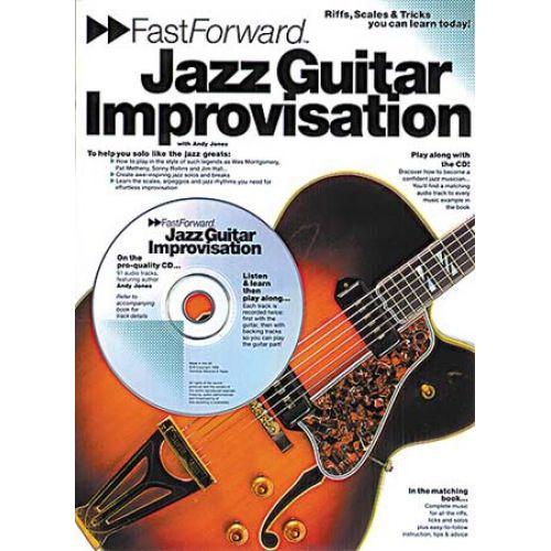 MUSIC SALES FAST FORWARD JAZZ GUITAR IMPROVISATION + CD - GUITAR