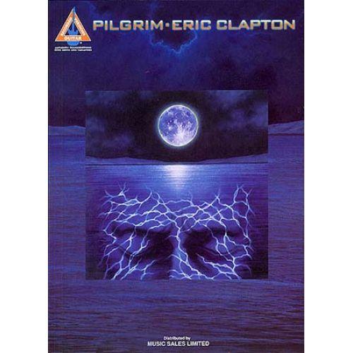 MUSIC SALES CLAPTON ERIC - PILGRIM - GUITAR TAB