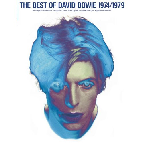 WISE PUBLICATIONS DAVID BOWIE - THE BEST OF DAVID BOWIE, 1974-79-MUSIC- PVG