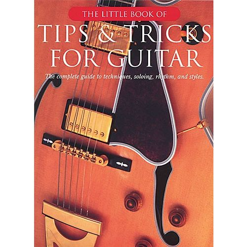 WISE PUBLICATIONS THE LITTLE BOOK OF TIPS AND TRICKS FOR GUITAR - GUITAR